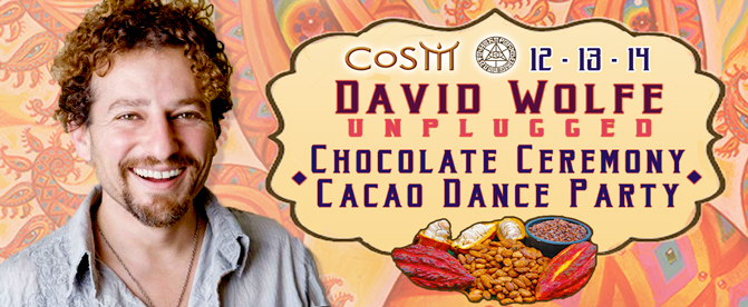 david wolfe cacao dance party cosm