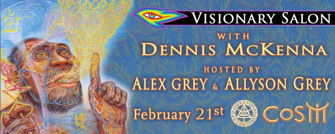 Visionary Salon with Dennis McKenna alex grey allyson grey cosm